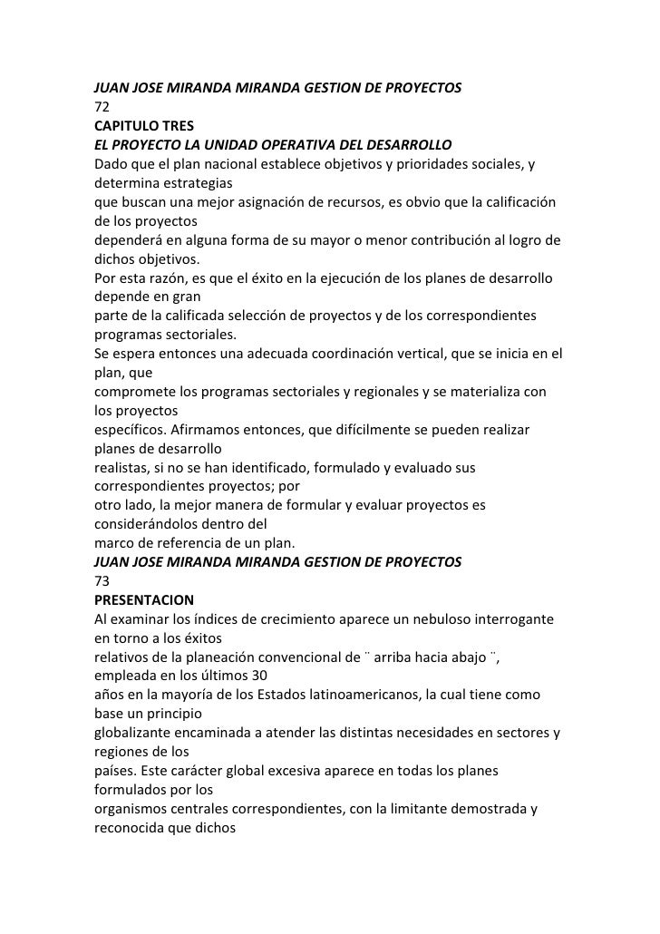 JUAN JOSE MIRANDA MIRANDA GESTION DE PROYECTOS<br />72<br />CAPITULO TRES<br />EL PROYECTO LA UNIDAD OPERATIVA DEL DESARRO...