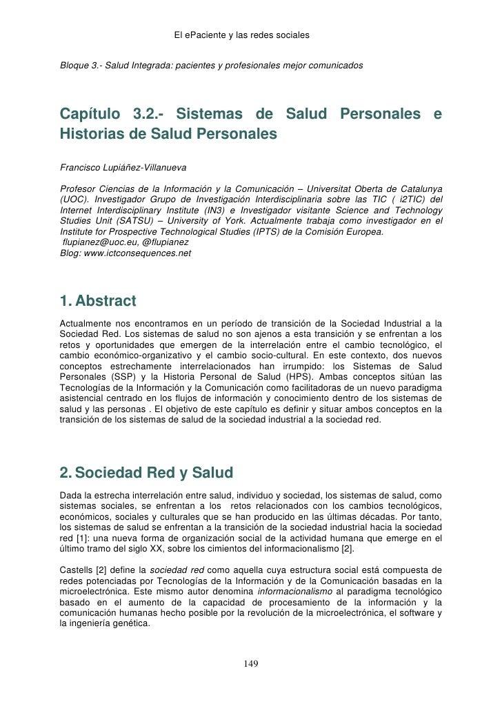 El ePaciente y las redes socialesBloque 3.- Salud Integrada: pacientes y profesionales mejor comunicadosCapítulo 3.2.- Sis...