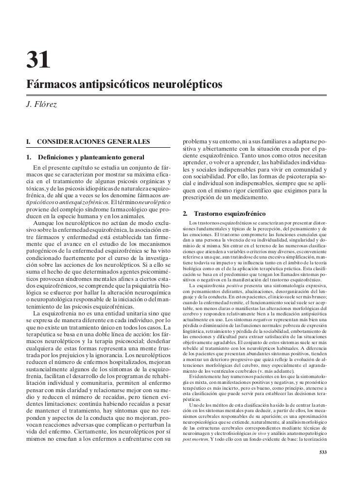 31Fármacos antipsicóticos neurolépticosJ. FlórezI.   CONSIDERACIONES GENERALES                                  problema y...