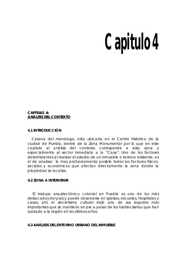 Capitulo 4 CCAAPPIITTUULLOO 44:: AANNÁÁLLIISSIISS DDEELL CCOONNTTEEXXTTOO 4.1 INTRODUCCIÓN Casona del mendrugo, esta ubica...