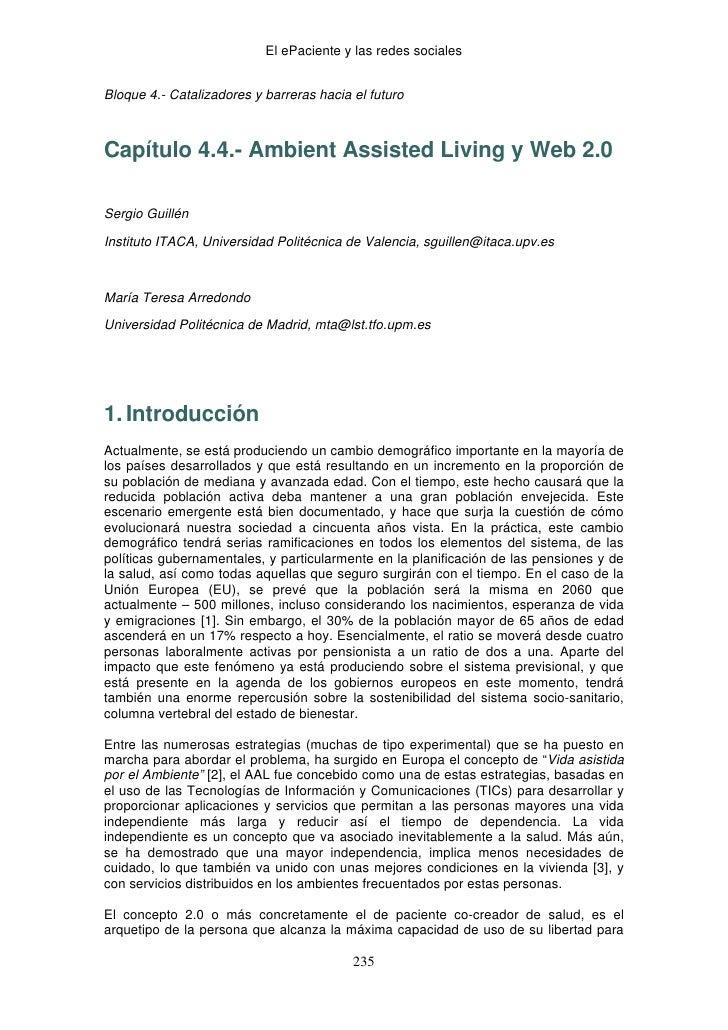 El ePaciente y las redes socialesBloque 4.- Catalizadores y barreras hacia el futuroCapítulo 4.4.- Ambient Assisted Liv...