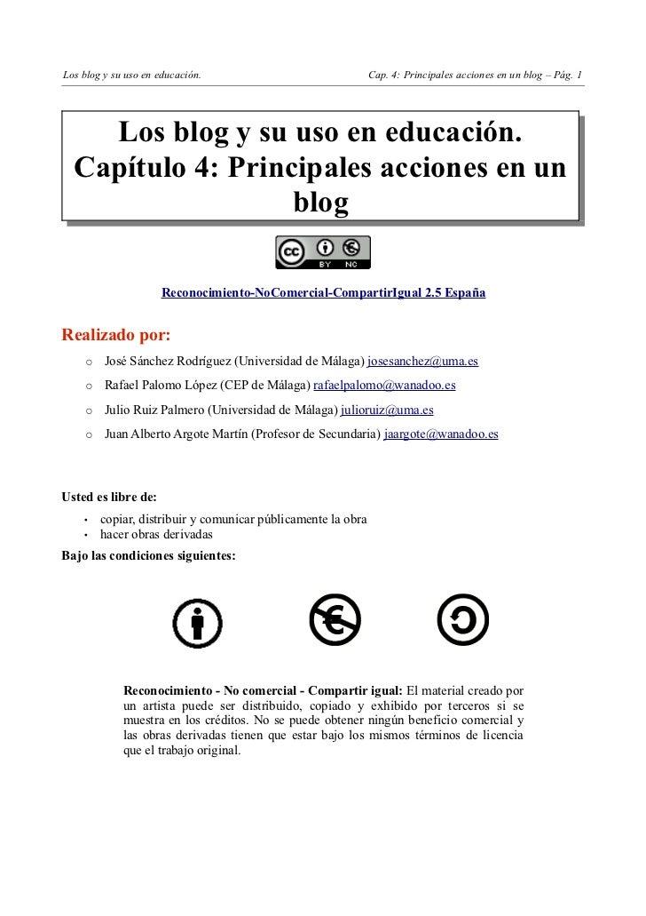 Los blog y su uso en educación.                               Cap. 4: Principales acciones en un blog – Pág. 1    Los blog...
