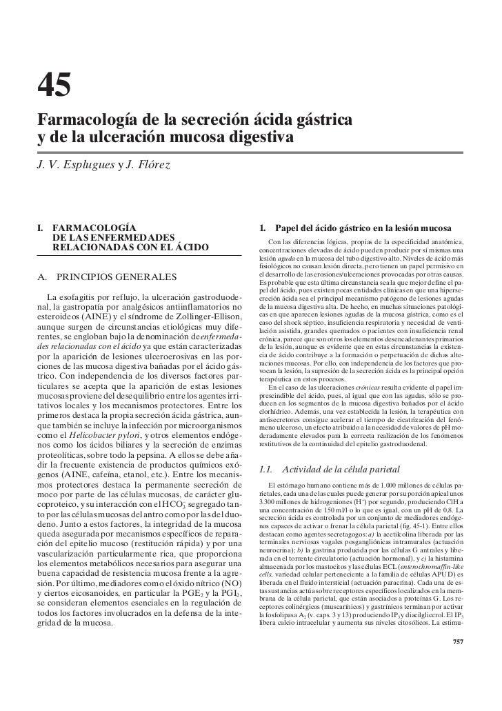 45Farmacología de la secreción ácida gástricay de la ulceración mucosa digestivaJ. V. Esplugues y J. FlórezI. FARMACOLOGÍA...