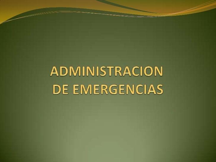 Capitulo 6  Administracion De Emergencias