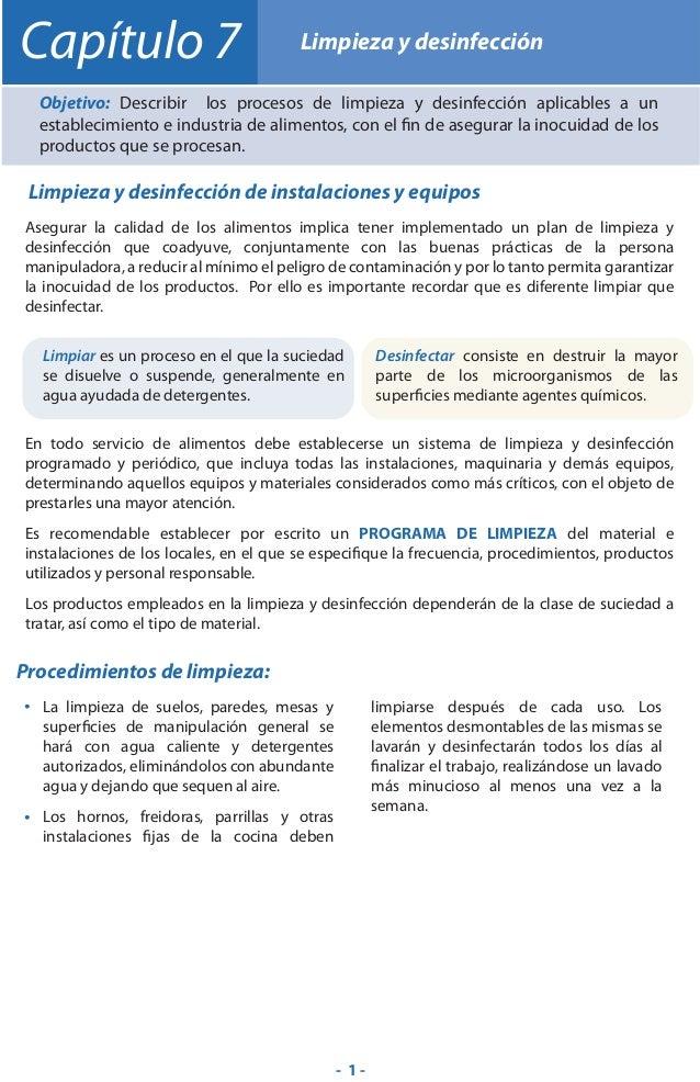 Capítulo 7  Limpieza y desinfección  Objetivo: Describir los procesos de limpieza y desinfección aplicables a un estableci...