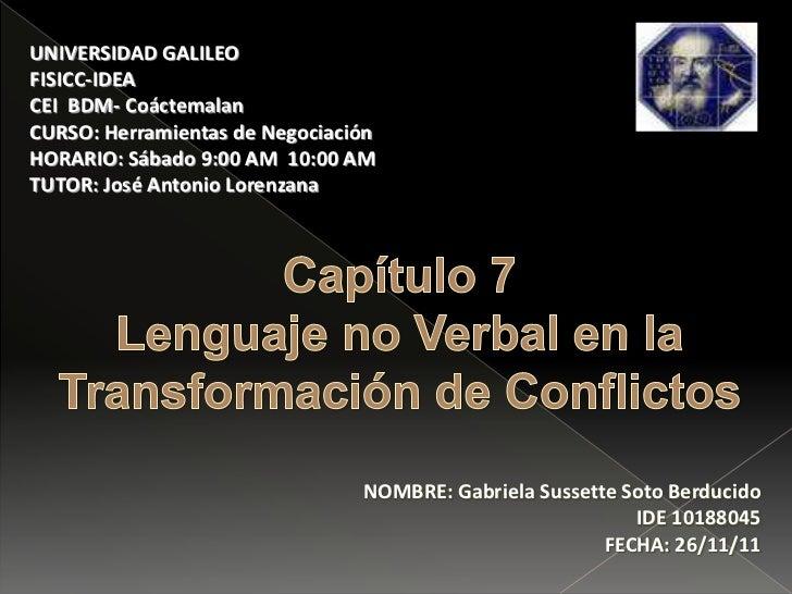 UNIVERSIDAD GALILEOFISICC-IDEACEI BDM- CoáctemalanCURSO: Herramientas de NegociaciónHORARIO: Sábado 9:00 AM 10:00 AMTUTOR:...