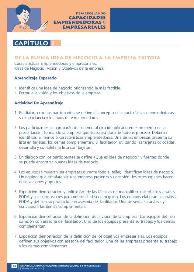 Capítulo IDe la Buena Idea de Negocio a la Empresa ExitosaCaracterísticas Emprendedoras y empresariales.Ideas de Negocio, ...