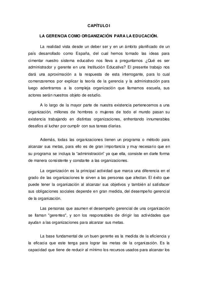 CAPÍTULO I  LA GERENCIA COMO ORGANIZACIÓN PARA LA EDUCACIÓN.  La realidad vista desde un deber ser y en un ámbito planific...