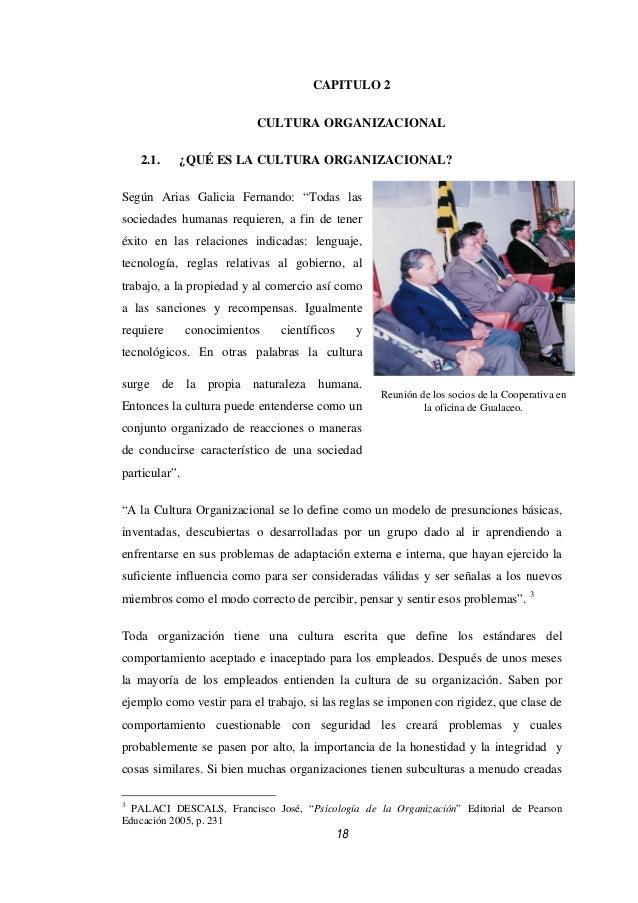 CAPITULO 2                           CULTURA ORGANIZACIONAL    2.1.   ¿QUÉ ES LA CULTURA ORGANIZACIONAL?Según Arias Galici...