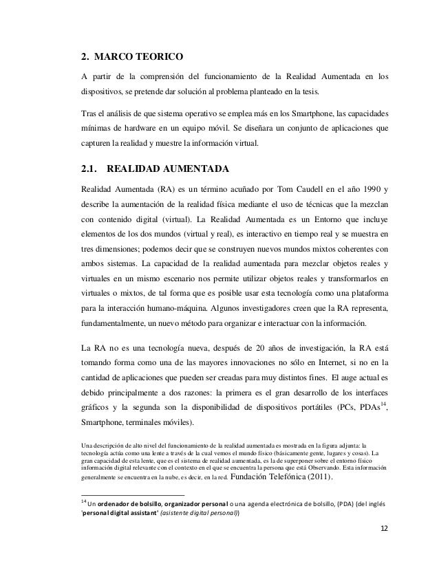 122. MARCO TEORICOA partir de la comprensión del funcionamiento de la Realidad Aumentada en losdispositivos, se pretende d...