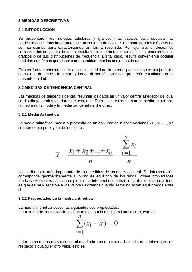3 MEDIDAS DESCRIPTIVAS 3.1 INTRODUCCIÓN Se presentaron los métodos tabulares y gráficos más usuales para destacar las part...