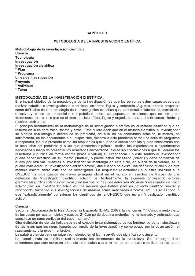 CAPÍTULO 1.METODOLOGÍA DE LA INVESTIGACIÓN CIENTÍFICA.Metodología de la investigación científica.CienciaTecnologíaInvestig...