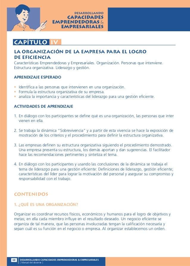 Capítulo IVLa organización de la empresa para el logrode eficienciaCaracterísticas Emprendedoras y Empresariales. Organiza...