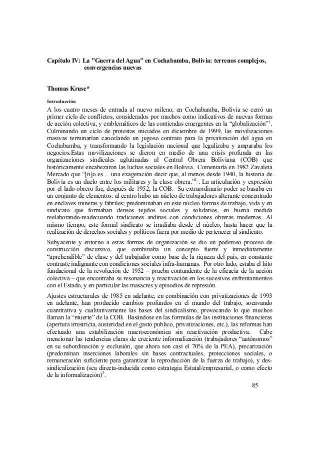 """Capítulo IV: La """"Guerra del Agua"""" en Cochabamba, Bolivia: terrenos complejos, convergencias nuevas Thomas Kruse* Introducc..."""