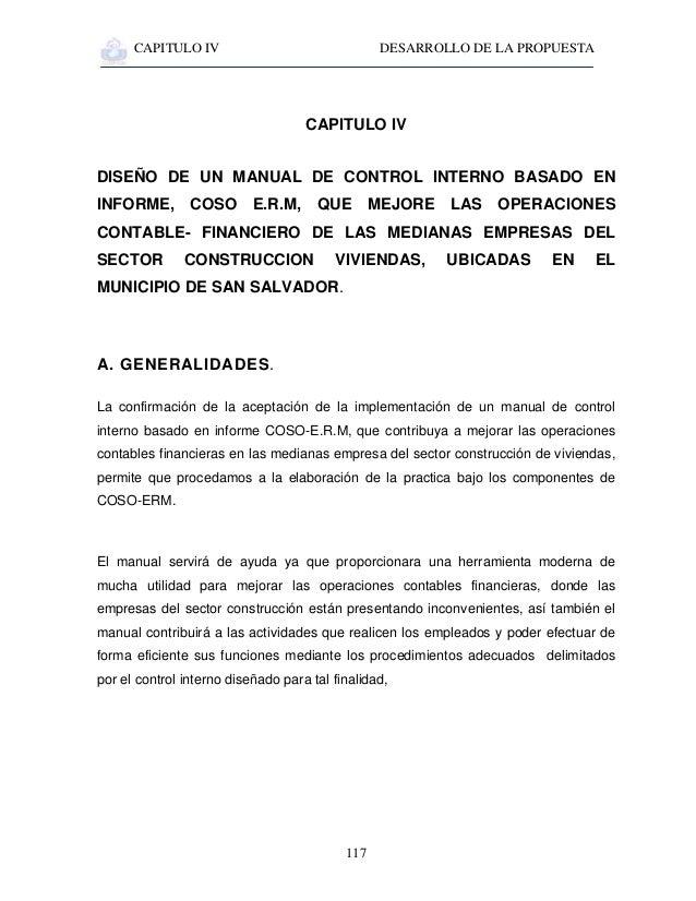 CAPITULO IV DESARROLLO DE LA PROPUESTA 117 CAPITULO IV DISEÑO DE UN MANUAL DE CONTROL INTERNO BASADO EN INFORME, COSO E.R....