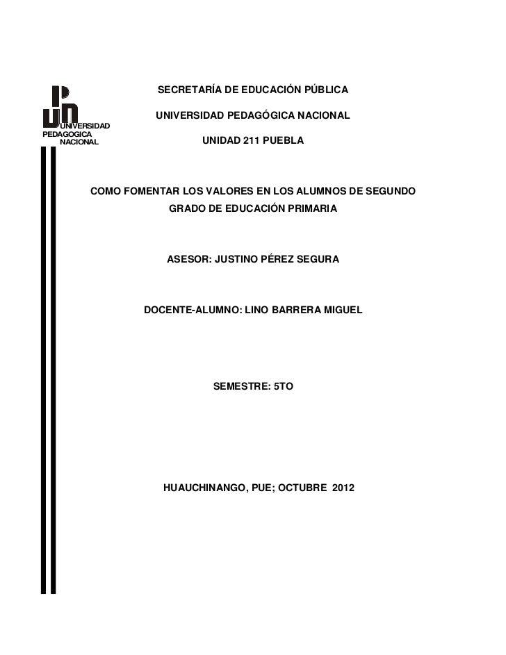 SECRETARÍA DE EDUCACIÓN PÚBLICA                   UNIVERSIDAD PEDAGÓGICA NACIONAL   UNIVERSIDADPEDAGOGICA   NACIONAL      ...