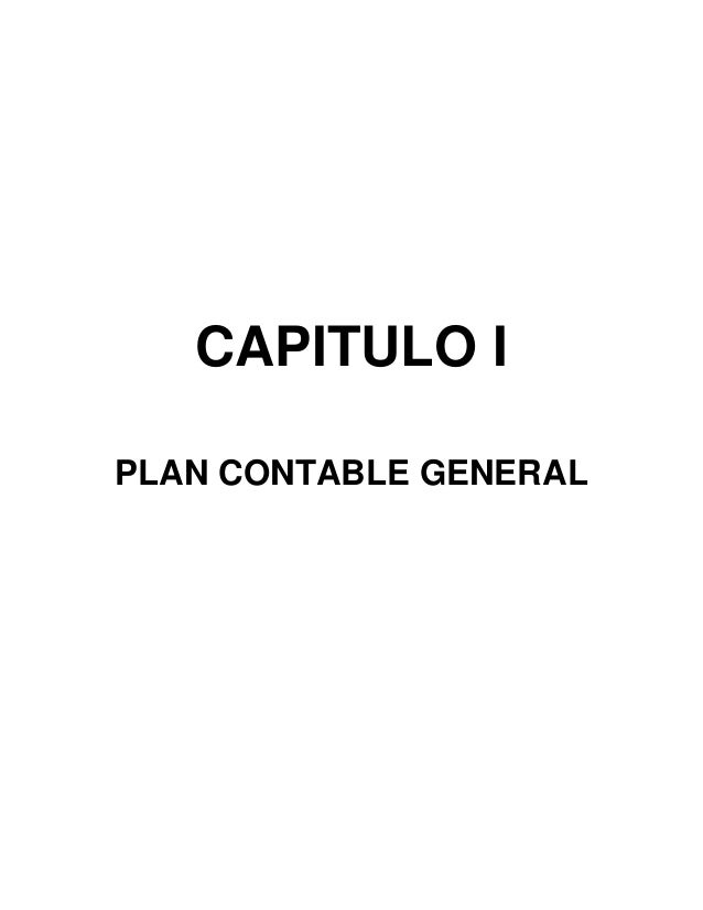 CAPITULO I PLAN CONTABLE GENERAL