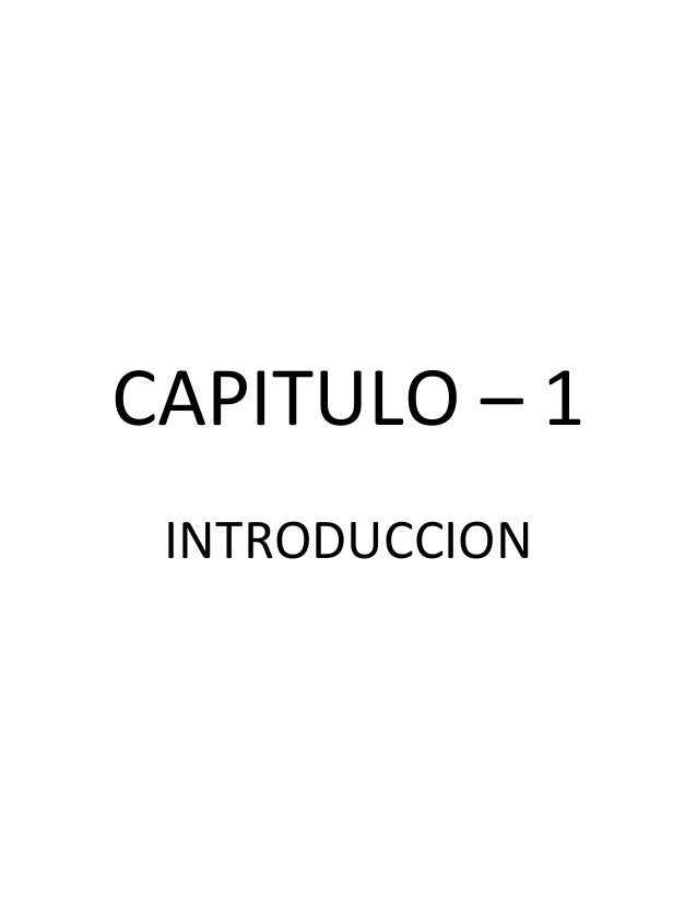 CAPITULO – 1 INTRODUCCION