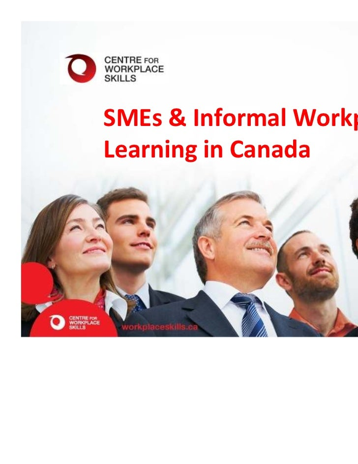 SMEs & Informal WorkplaceLearning in Canada
