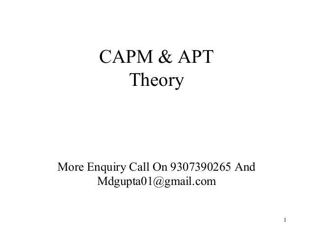 CAPM & APTTheoryMore Enquiry Call On 9307390265 AndMdgupta01@gmail.com1