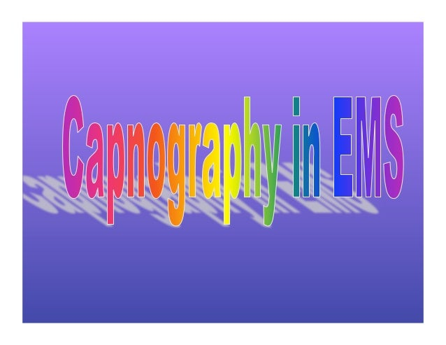 Capnography in ems.ppt