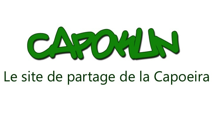 Le site de partage de la Capoeira