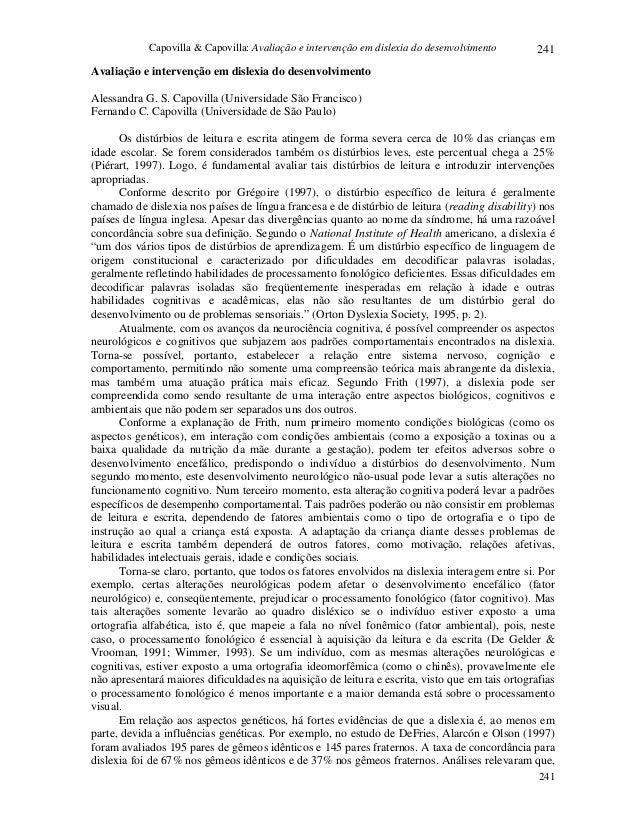 Capovilla & Capovilla: Avaliação e intervenção em dislexia do desenvolvimento  241  Avaliação e intervenção em dislexia do...