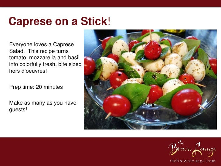 Caprese on a Stick!Everyone loves a CapreseSalad. This recipe turnstomato, mozzarella and basilinto colorfully fresh, bite...
