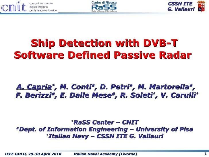 Capria no_video_ship_detection_with_dvbt_software_defined_passive_radar