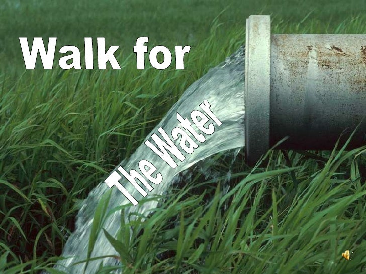 Walk for <br />The Water<br />