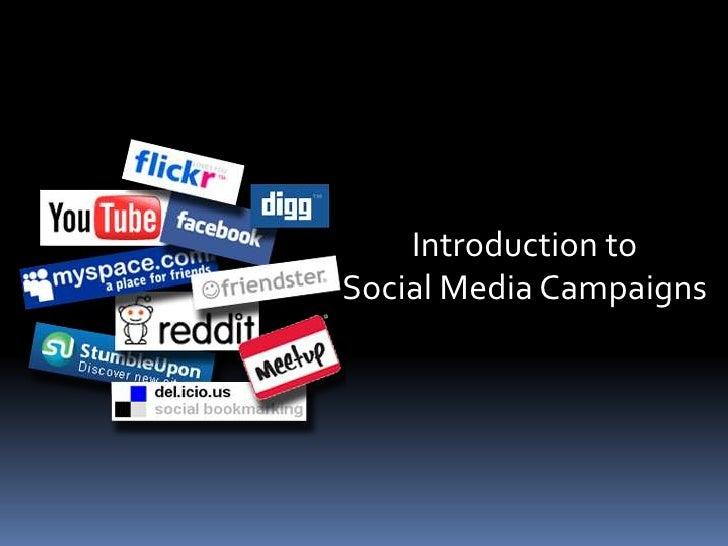 Intro to Social Media, Social Media Tools, Social Media Campaign