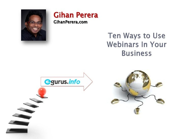 Ten Ways to Use Webinars in Your Business
