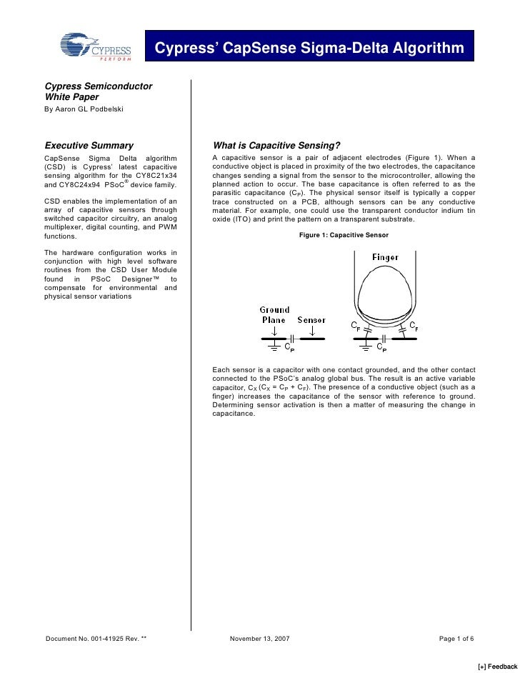 Cypress' CapSense Sigma-Delta Algorithm  Cypress Semiconductor White Paper By Aaron GL Podbelski                          ...