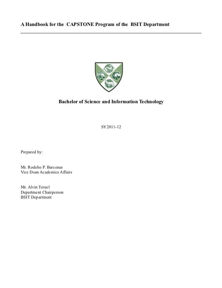 A Handbook for the CAPSTONE Program of the BSIT Department                   Bachelor of Science and Information Technolog...