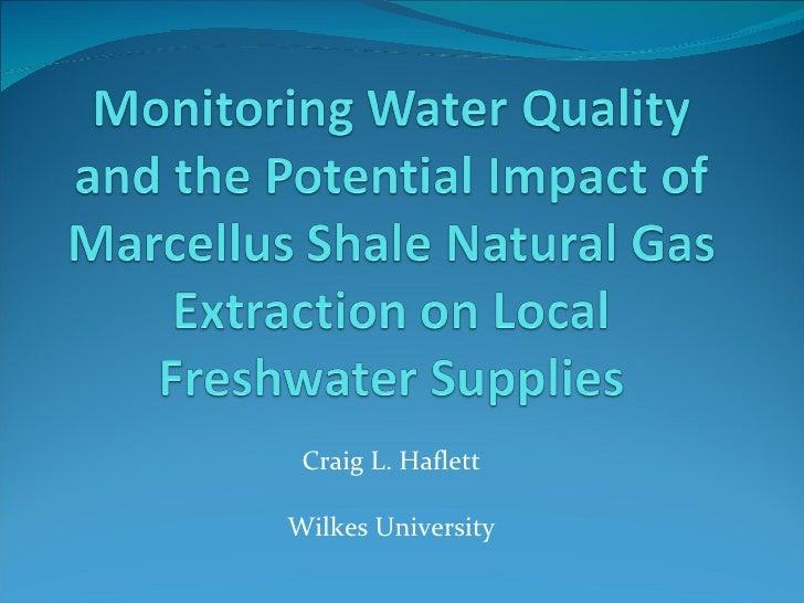 Craig L. Haflett Wilkes University
