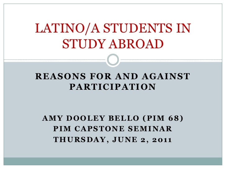 Latino/a Students in Study Abroad: Reasons For and Against Participation