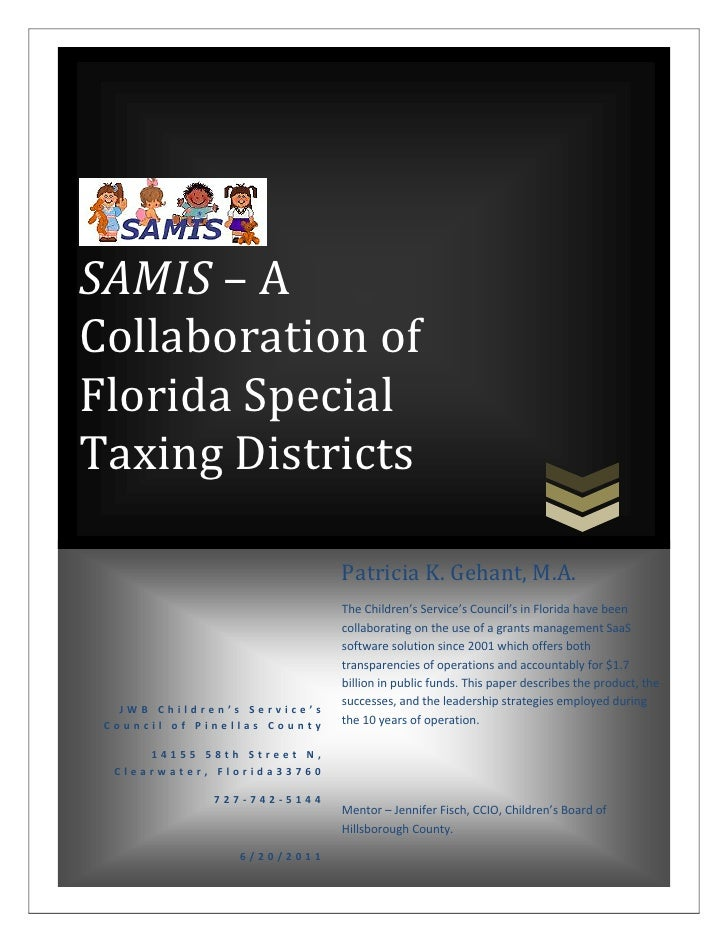 SAMIS – ACollaboration ofFlorida SpecialTaxing Districts                              Patricia K. Gehant, M.A.            ...