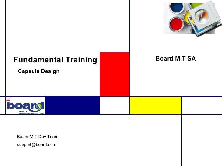 Fundamental Training   Board MIT SA Capsule DesignBoard MIT Dev Teamsupport@board.com