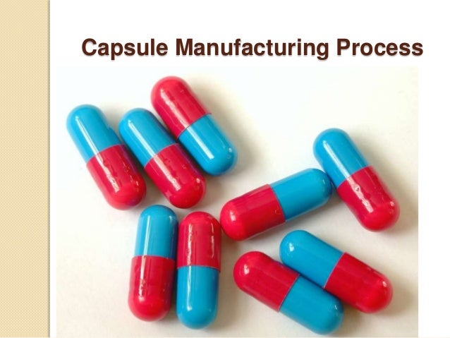 Capsule Manufacturing Process