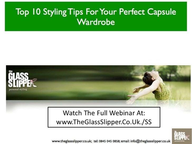 Watch The Full Webinar At:<br />www.TheGlassSlipper.Co.Uk./SS<br />