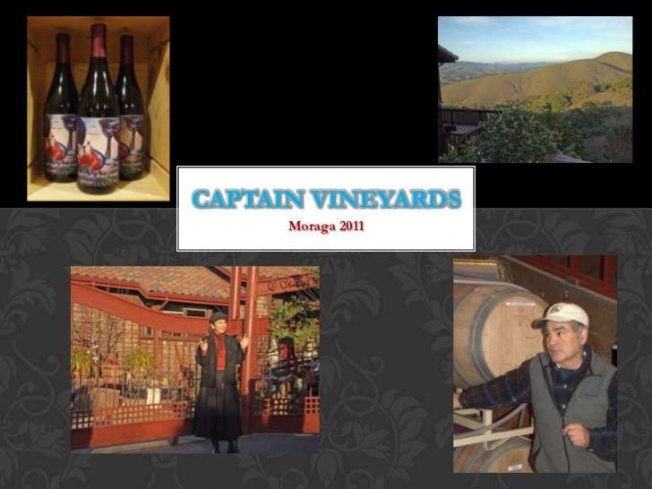Captain Vineyards<br />Moraga 2011<br />