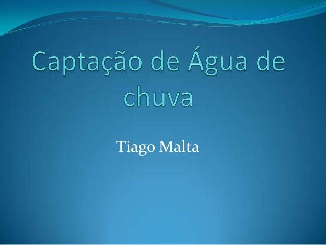 Tiago Malta