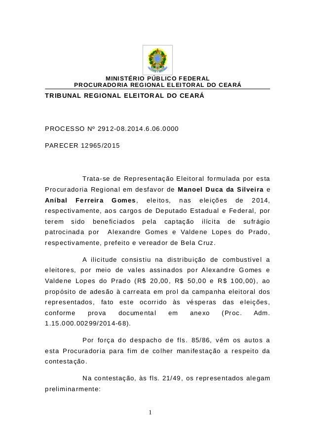 MINISTÉRIO PÚBLICO FEDERAL PROCURADORIA REGIONAL ELEITORAL DO CEARÁ TRIBUNAL REGIONAL ELEITORAL DO CEARÁ PROCESSO Nº 2912-...