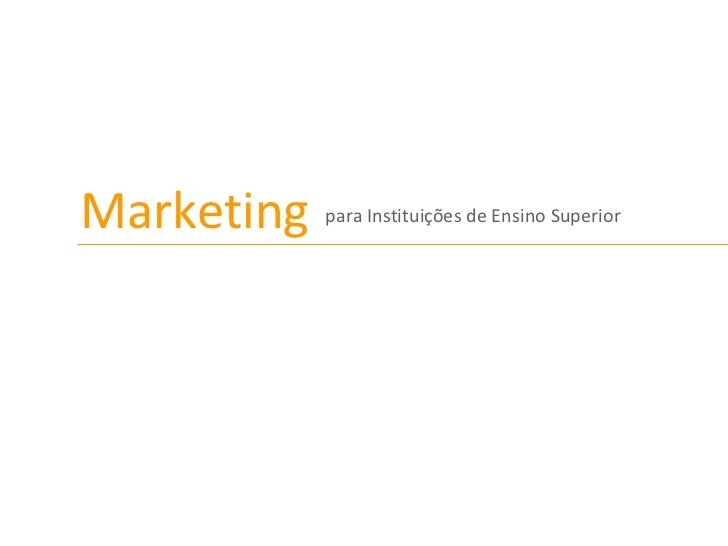 Marketing p ara Instituições de Ensino Superior