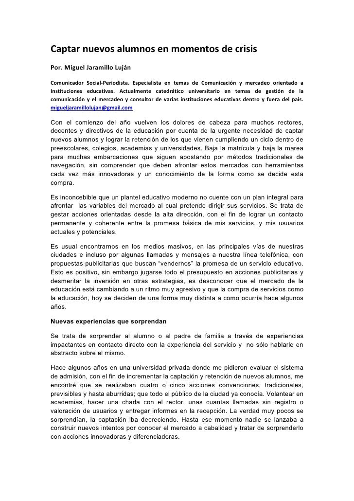 Captar nuevos alumnos en momentos de crisis Por. Miguel Jaramillo Luján  Comunicador Social-Periodista. Especialista en te...
