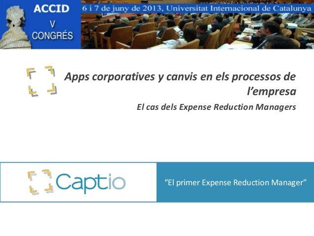 """Apps corporatives y canvis en els processos del'empresaEl cas dels Expense Reduction Managers""""El primer Expense Reduction ..."""