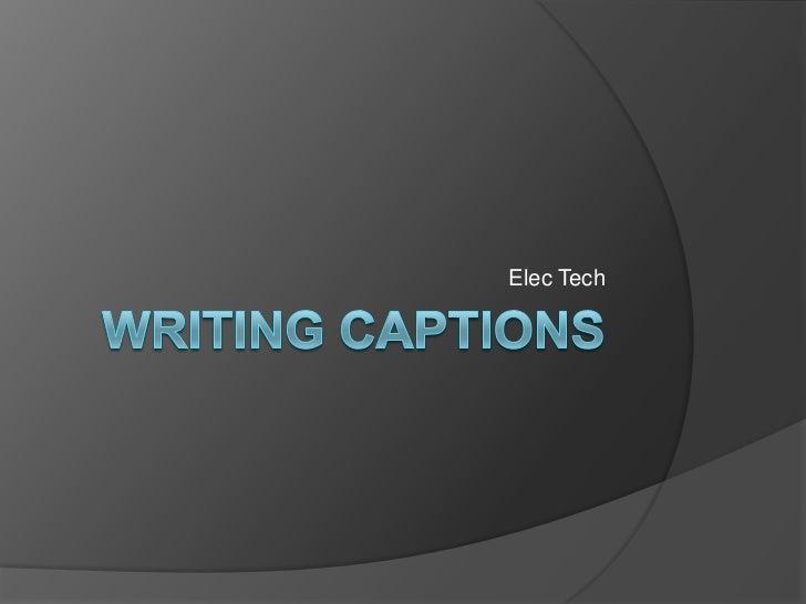 Writing photo captions
