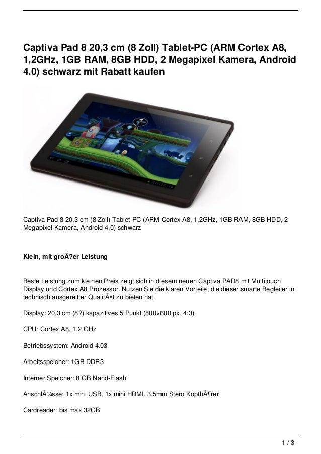 Captiva Pad 8 20,3 cm (8 Zoll) Tablet-PC (ARM Cortex A8,1,2GHz, 1GB RAM, 8GB HDD, 2 Megapixel Kamera, Android4.0) schwarz ...