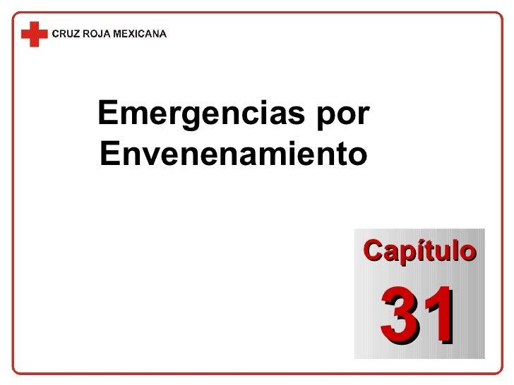 Emergencias por Envenenamiento Capítulo 31