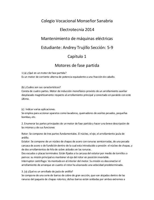Colegio Vocacional Monseñor Sanabria  Electrotecnia 2014  Mantenimiento de máquinas eléctricas  Estudiante: Andrey Trujill...